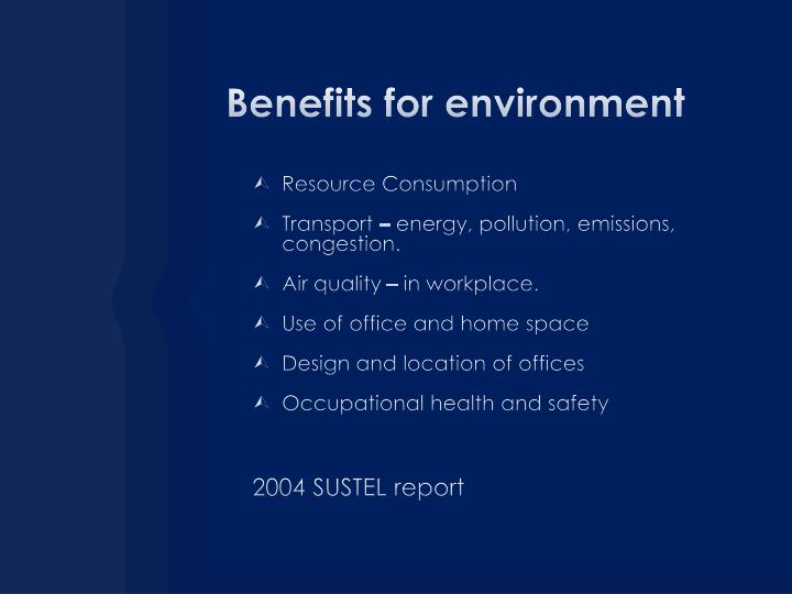 Benefits for environment