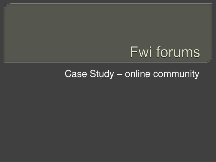 Fwi forums
