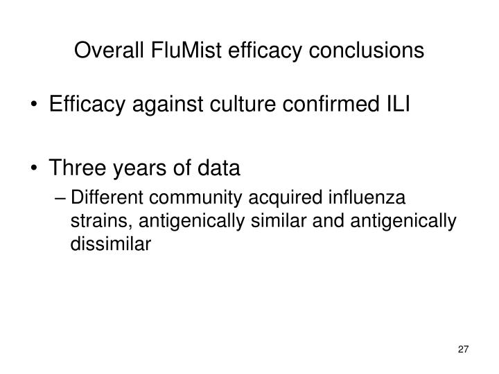 Overall FluMist efficacy conclusions