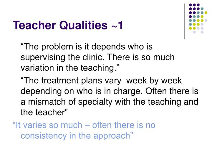 Teacher Qualities ~1