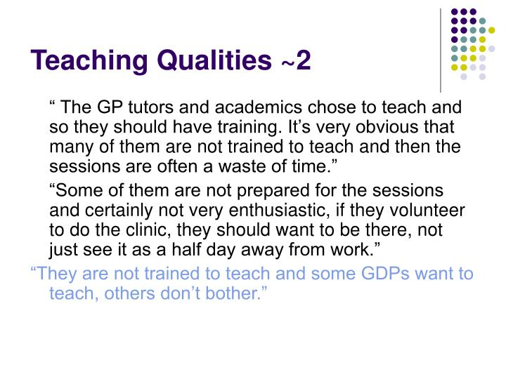 Teaching Qualities ~2
