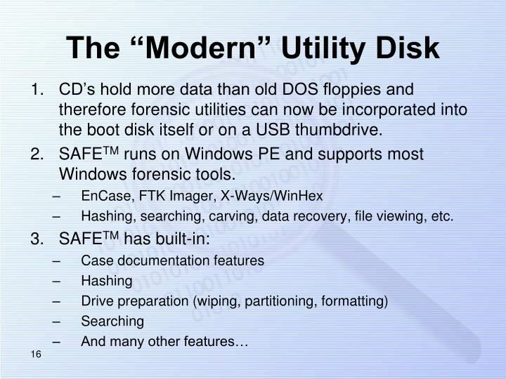 "The ""Modern"" Utility Disk"