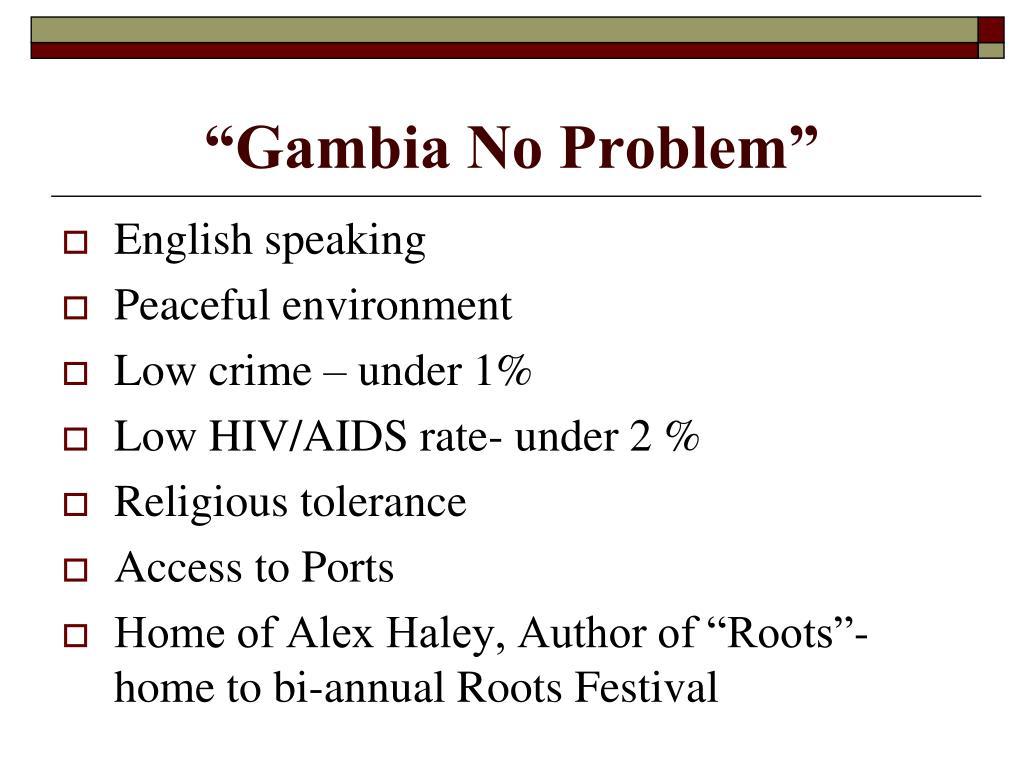 """Gambia No Problem"""