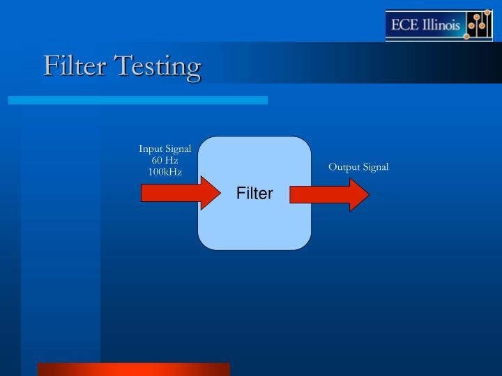 Filter Testing