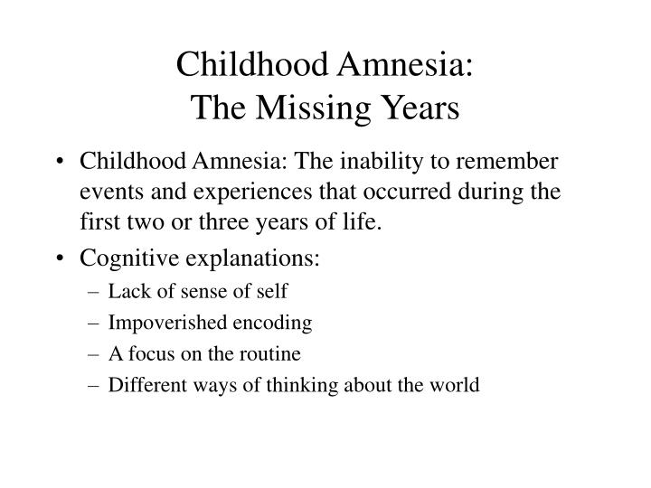 Childhood Amnesia: