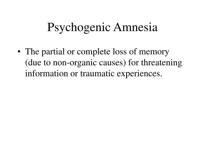 Psychogenic Amnesia