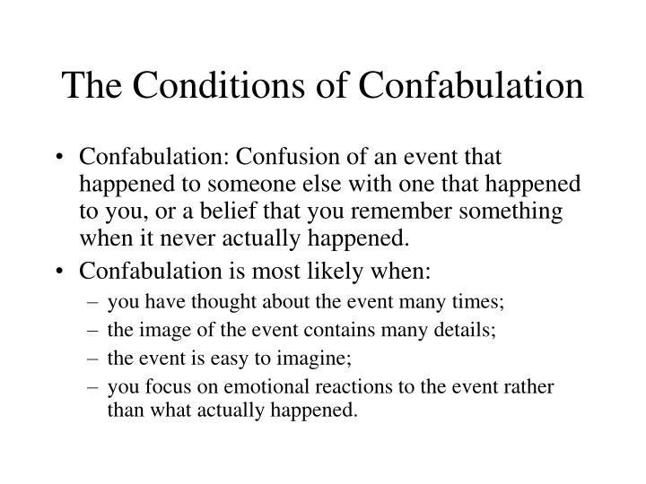 The Conditions of Confabulation
