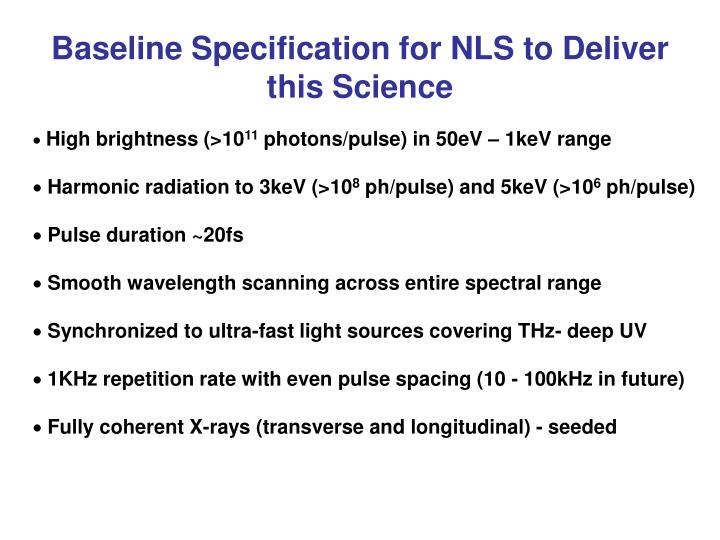 Baseline Specification for NLS to Deliver this Science