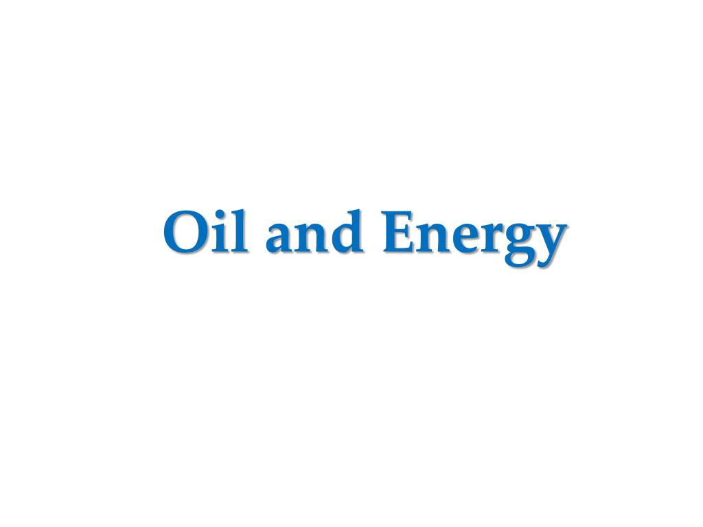 Oil and Energy