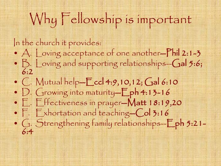 Why Fellowship is important