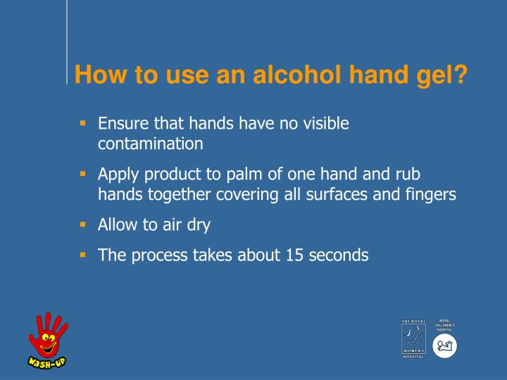 How to use an alcohol hand gel?