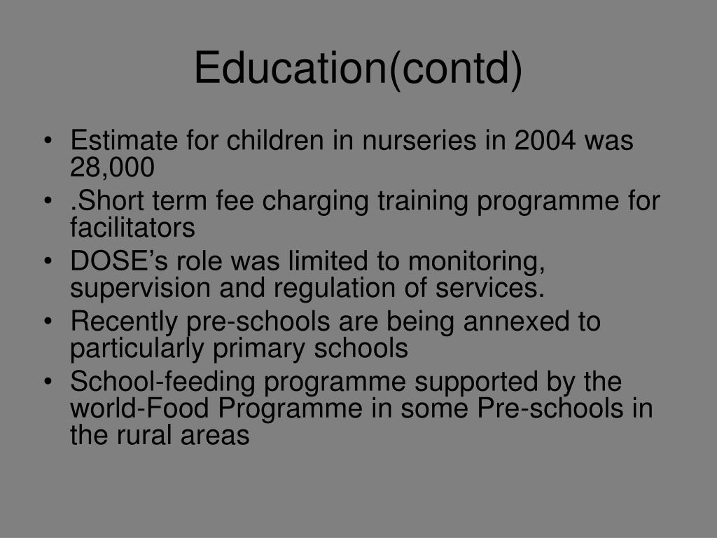 Education(contd)
