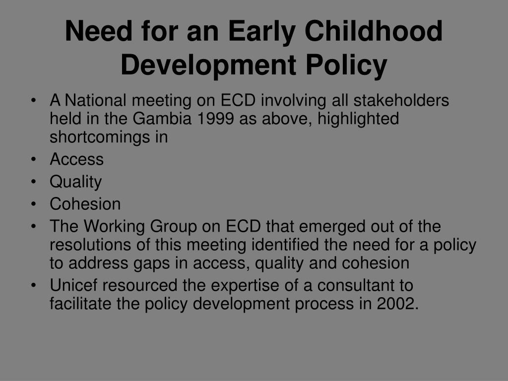 Need for an Early Childhood Development Policy