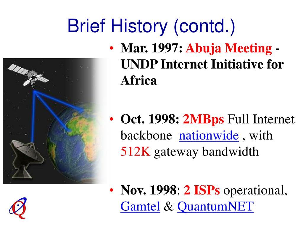 Brief History (contd.)