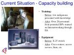 current situation capacity building