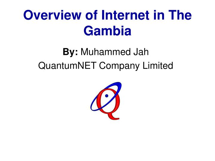 Overview of internet in the gambia
