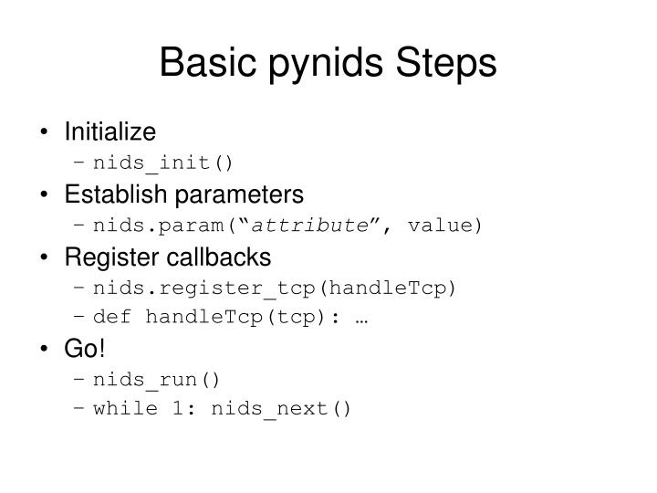 Basic pynids Steps