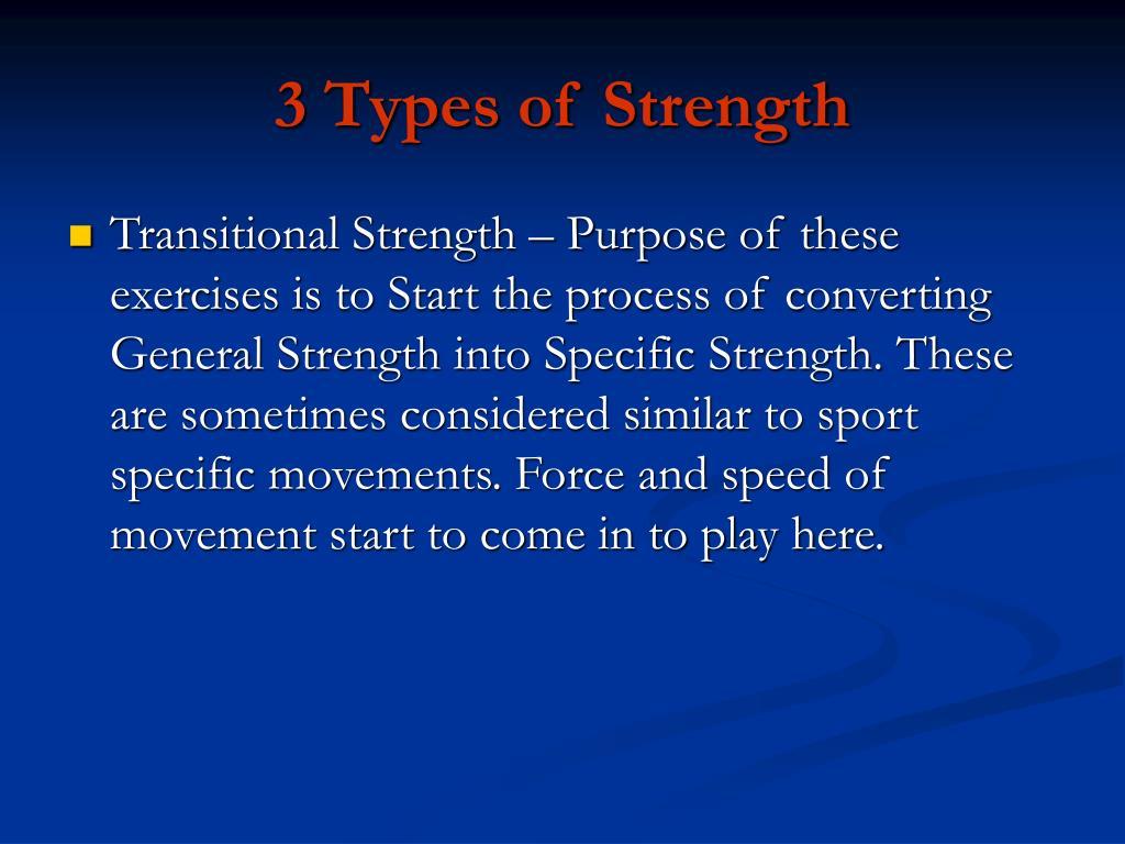 3 Types of Strength