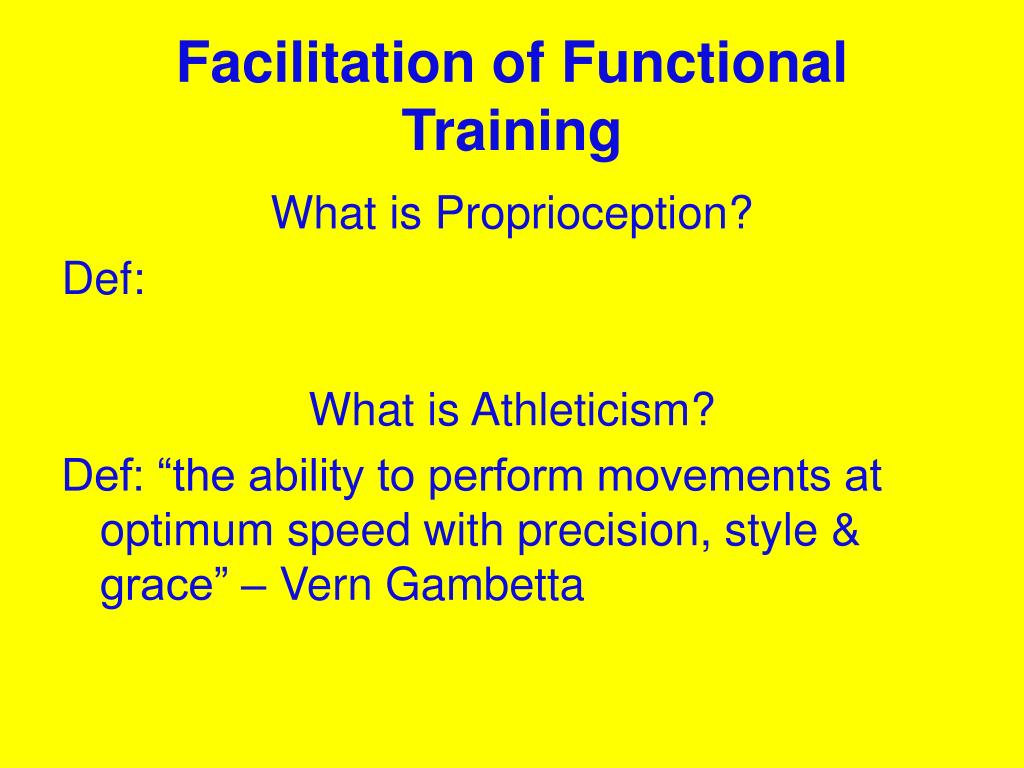 Facilitation of Functional Training
