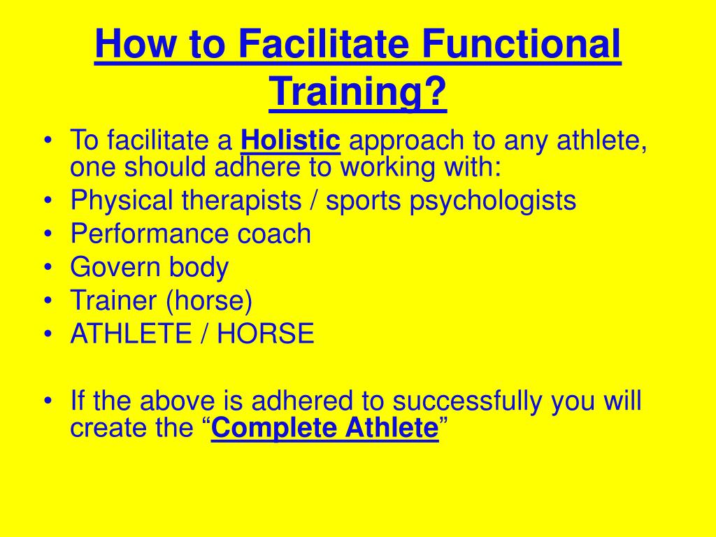 How to Facilitate Functional Training?