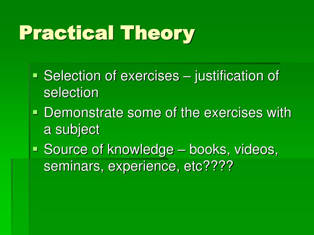 Practical Theory