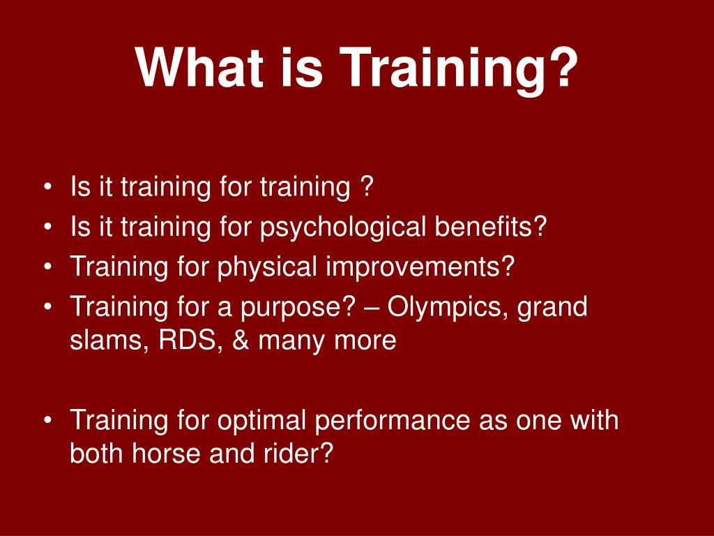 What is Training?