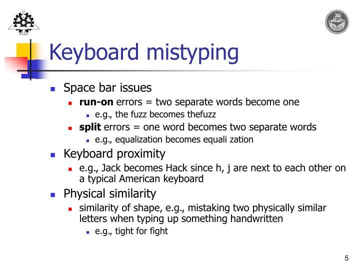 Keyboard mistyping
