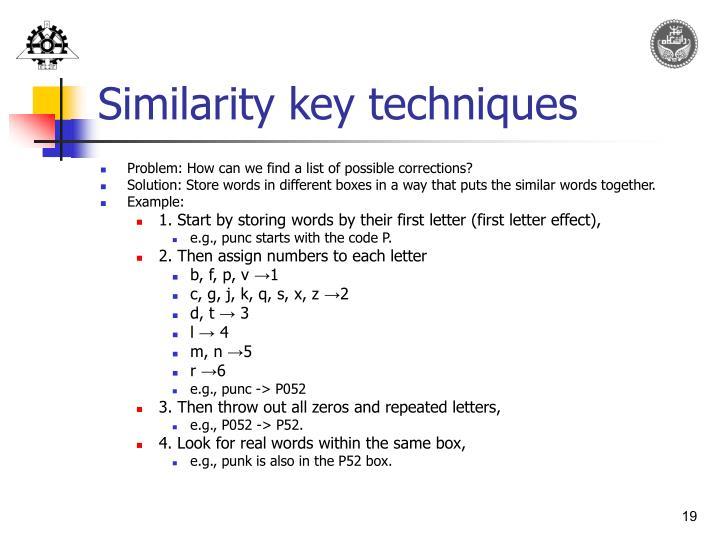 Similarity key techniques