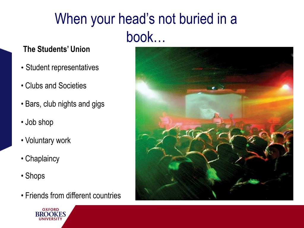 When your head's not buried in a book…