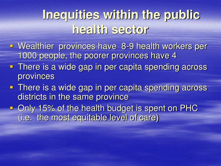 Inequities within the public  health sector
