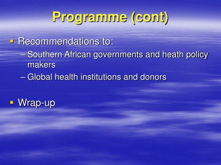 Programme (cont)