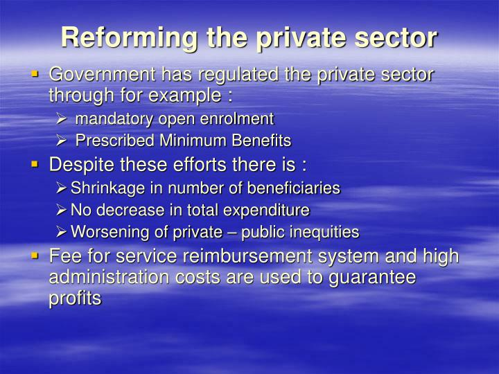 Reforming the private sector