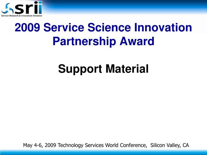 2009 Service Science Innovation Partnership Award