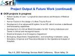 project output future work continued2