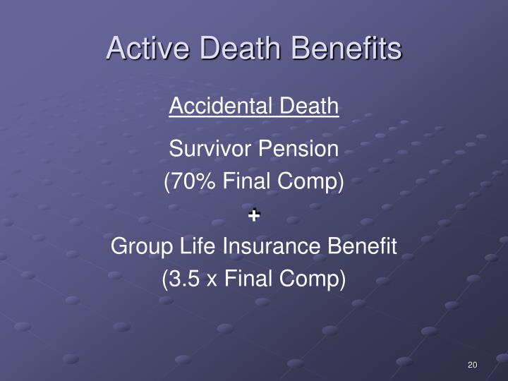Active Death Benefits