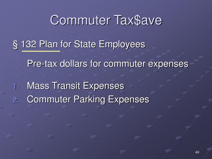 Commuter Tax$ave
