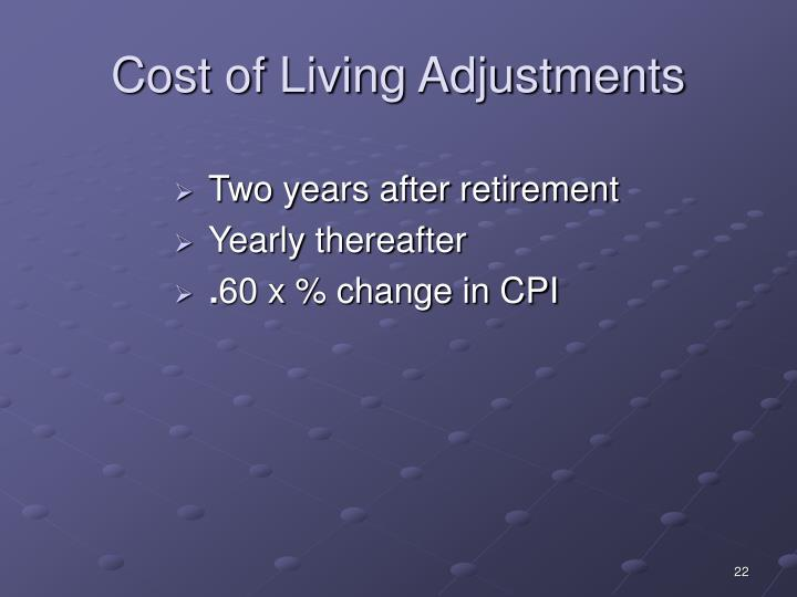 Cost of Living Adjustments