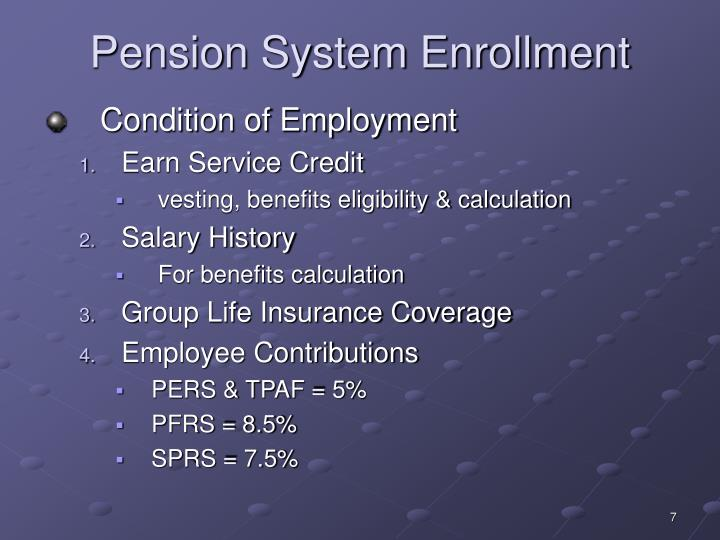 Pension System Enrollment