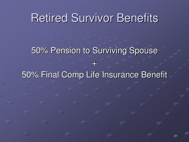 Retired Survivor Benefits