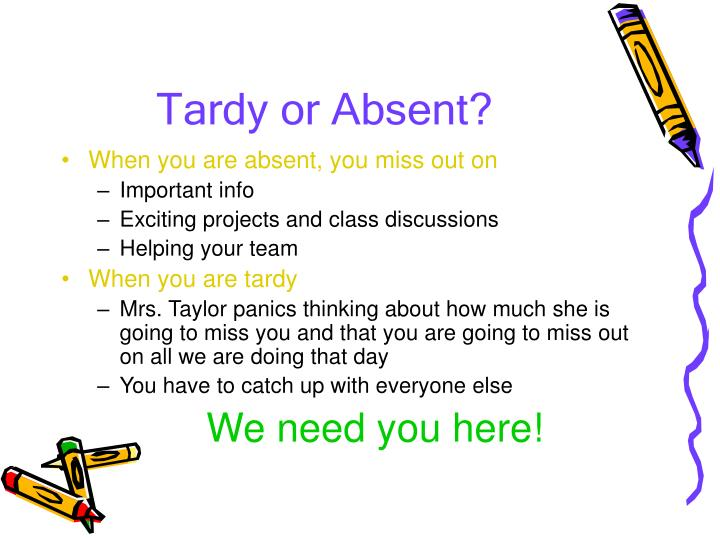 Tardy or Absent?