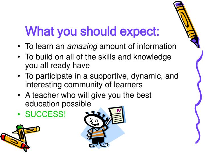 What you should expect: