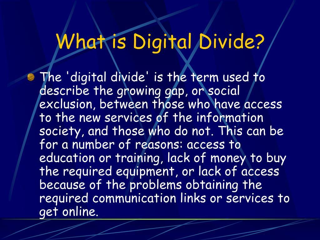 What is Digital Divide?