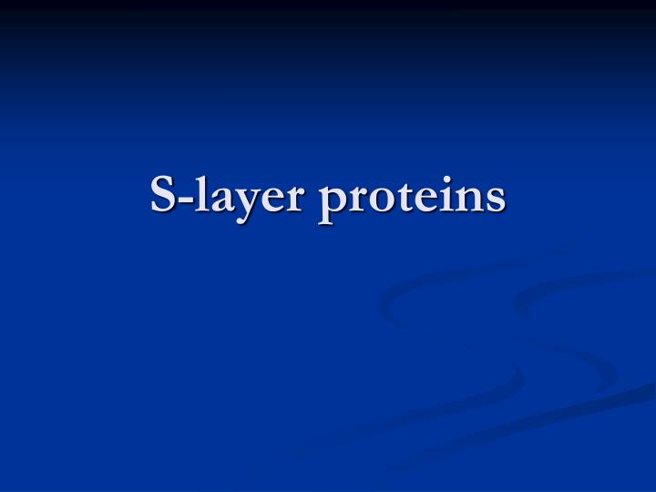 S-layer proteins