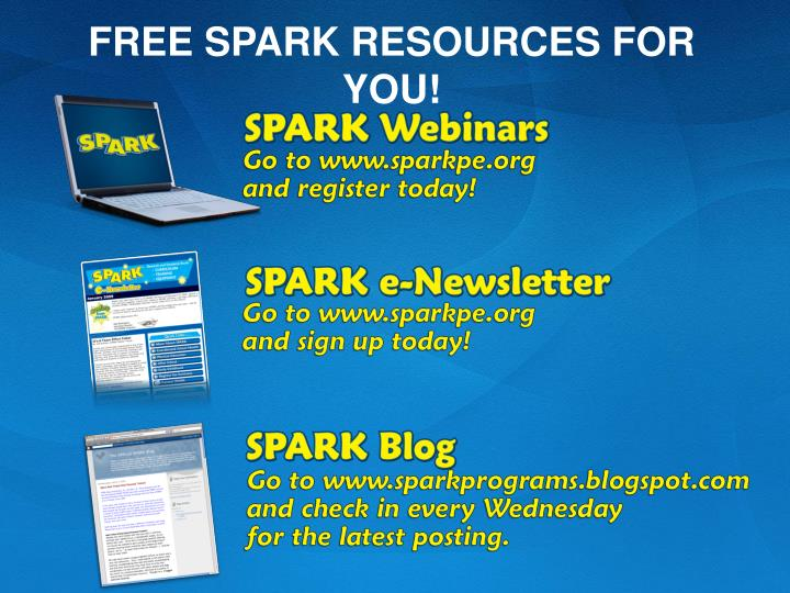 FREE SPARK RESOURCES FOR YOU!