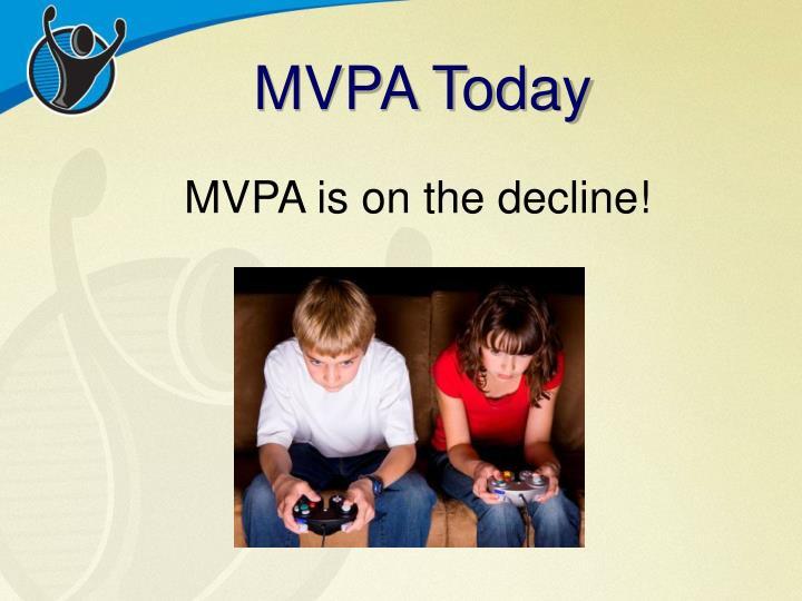 MVPA Today