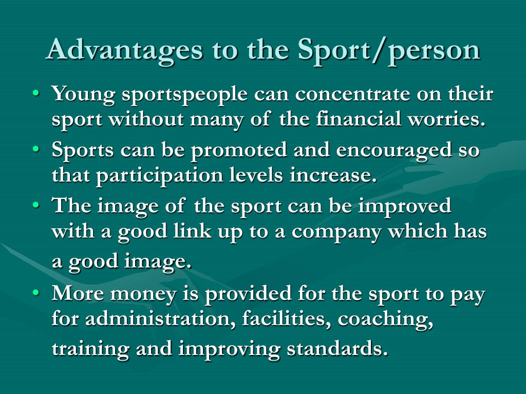 Advantages to the Sport/person