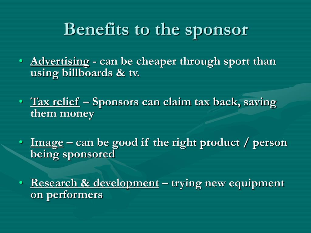 Benefits to the sponsor