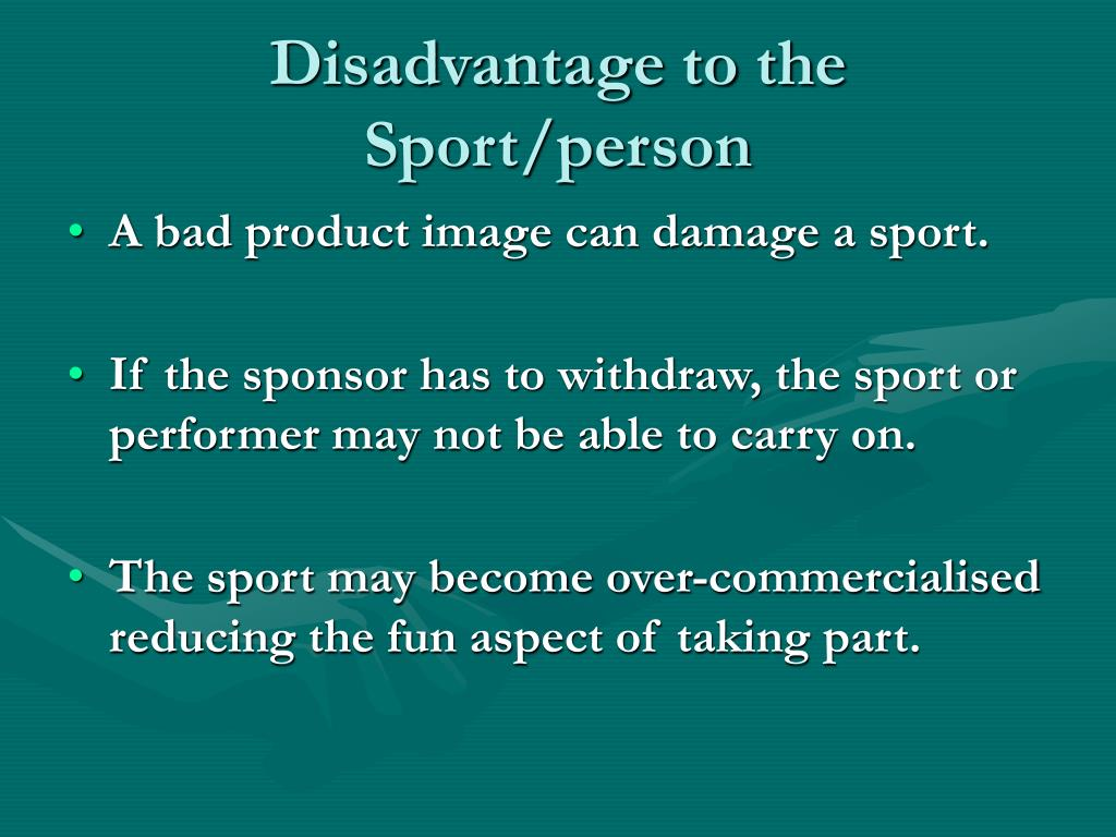 Disadvantage to the Sport/person