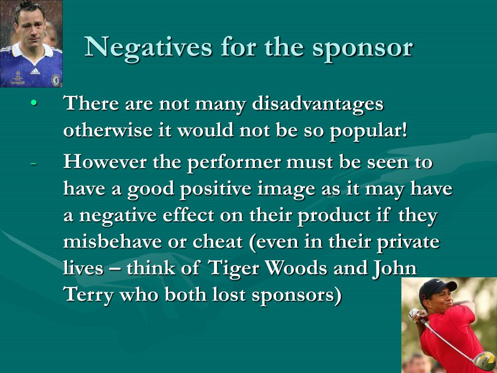 Negatives for the sponsor
