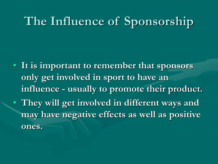 The influence of sponsorship